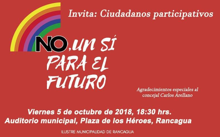 Con Acto Cultural se realizará conmemoración del triunfo del NO en Rancagua