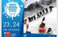 Sernatur invita a los encargados municipales de turismo a la 5° versión del Encuentro Nacional de Turismo Municipal