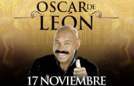 Óscar de León llega a Gran Arena Monticello