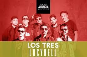 Los Tres & Lucybell regresan a Gran Arena Monticello